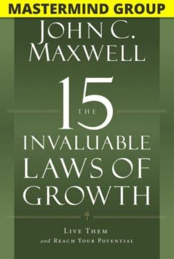 The 15 Invaluable Laws of Growth Mastermind Group