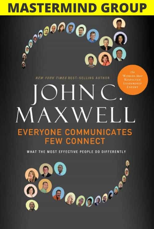 Everyone Communicates Few Connect Mastermind Group program