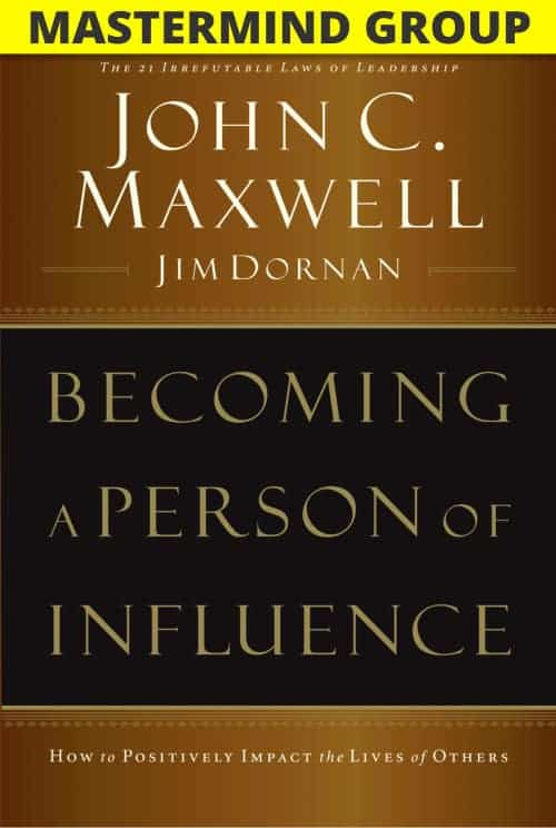 Becoming A Person Of Influence Mastermind Group program